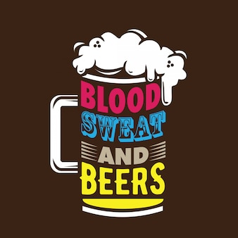 Blood sweat & beers typography