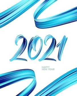 2021年の書道をレタリングブルーブラシストロークアクリル絵の具。明けましておめでとう