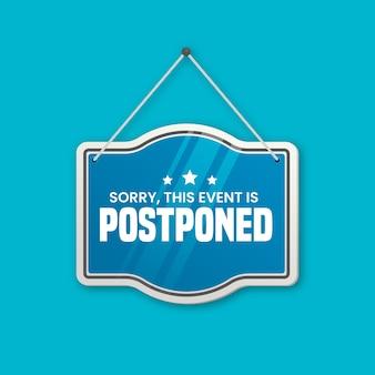Blue postponed sign illustrated