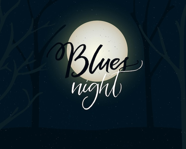 블루스 밤. 보름달과 나무 실루엣이 있는 음악 및 춤 이벤트 포스터 디자인. 현대 서예 비문.