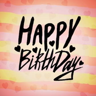 С днем рождения поздравительная открытка с подписанной рукописной фразой. векторный креативный дизайн с сердечками конфетти bokeh.