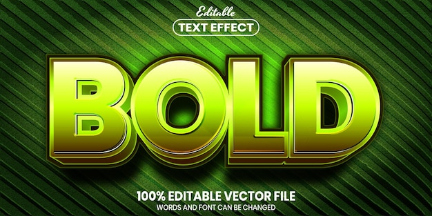 Bold text, font style editable text effect