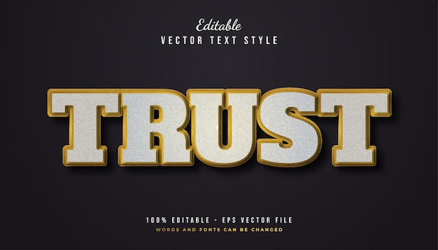 Bold trust text style in white and gold with texture effect