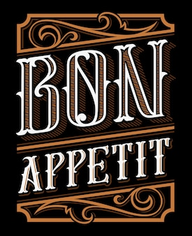 Bon appetit vintage lettering.   for the restaurants, bar, cafe and kitchen. all objects are on the separate groups.