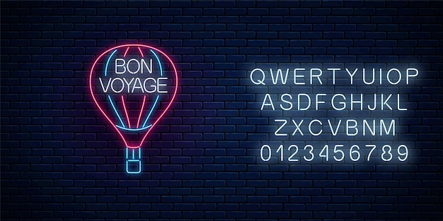 Bon voyage glowing neon banner with hot air balloon sign and text. have a nice trip wish banner with alphabet. vector illustration.