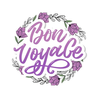 Bon voyage hand lettering isolated on white