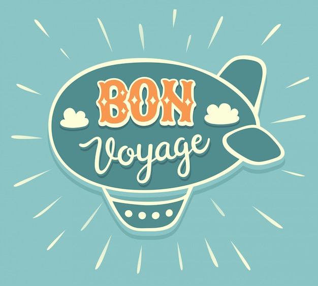 Bon voyage hand lettering with airship