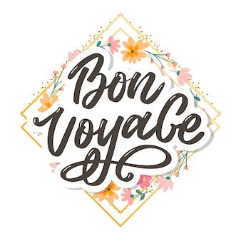 Bon voyage hand lettering