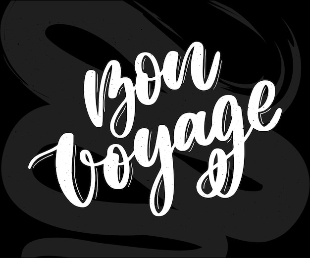 Bon voyage lettering for social media and cards