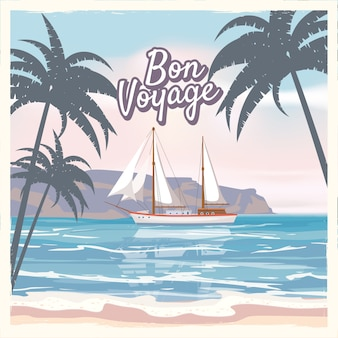 旅行のポスターのコンセプトです。いい旅にしましょう -  bon voyage。派手な漫画のスタイル。かわいい船、レトロなビンテージtropicalflowers。