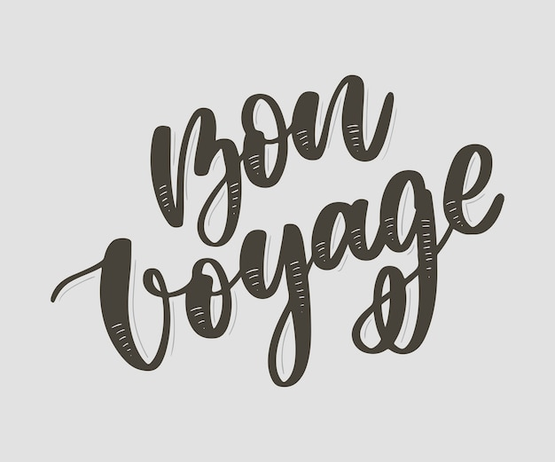 Bon voyage word by hands lettering