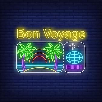 Неоновая надпись bon voyage с логотипом пляжа и авиабилета