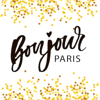 Bonjour paris phrase vector lettering calligraphy brush gold