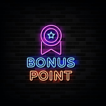 Bonus point neon signs . design template neon style