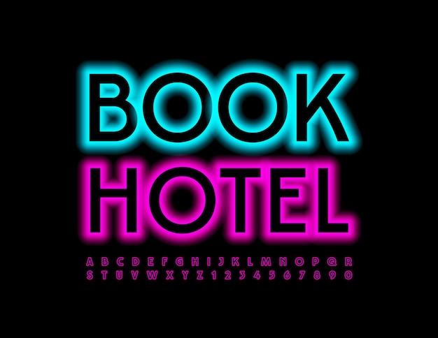 Забронируйте отель фиолетовый светящийся шрифт набор неоновых букв и цифр алфавита