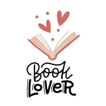 Книжный любитель - рисованной надписи. признаки сердца и открытая книга.