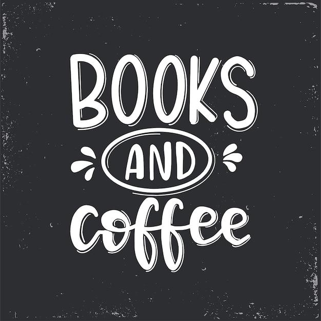 本とコーヒーのレタリング、動機付けの引用