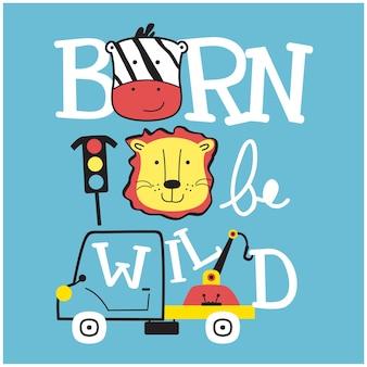 Born to be wild typography kids funny animal cartoon
