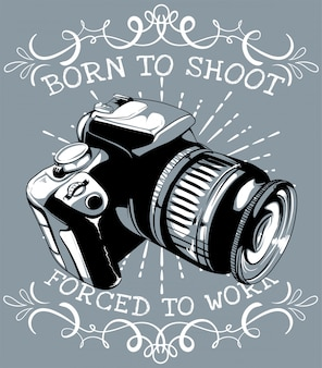 Born to shoot