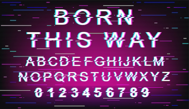 Born this way glitch font template. retro futuristic style alphabet set on violet background. capital letters, numbers and symbols. tolerance typeface design with distortion effect