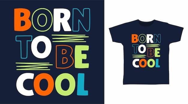 멋진 타이포그래피 티셔츠 디자인으로 탄생