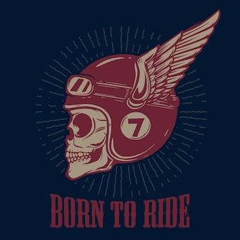타기 위해 태어났습니다. 날개 달린 헬멧에 바이커 해골입니다. 포스터, 티셔츠, 상징, 기호 디자인 요소입니다. 벡터 일러스트 레이 션