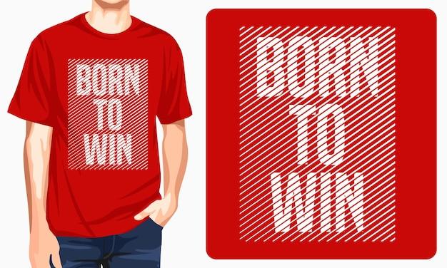 승리하기 위해 태어난-인쇄용 그래픽 티셔츠