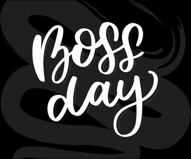 Boss day vintage lettering