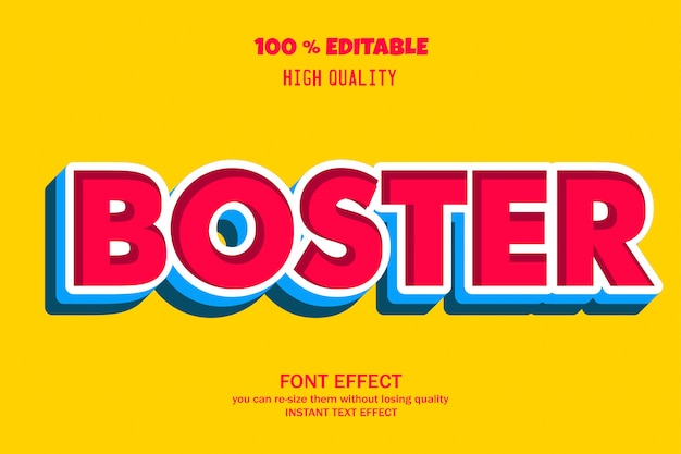 Boster text, editable font effect