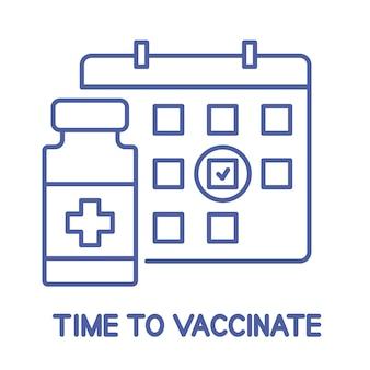 ワクチンのボトルとカレンダーのアイコン。予防接種スケジュールの線のアイコン。予防接種の時間です。免疫化の概念。ヘルスケアと保護。医療。編集可能なストローク。ベクター