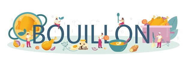 Bouillon typographic word. tasty meal and ready dish. chicken meat, onion and potato, carrot ingredient. homemade dinner or lunch in the plate. flat illustration