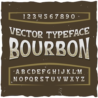 Bourbon alphabet with retro typeface isolated digits and letters with classic text