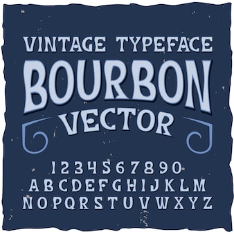 Bourbon background with retro typeface  digits and letters with classic text label  illustration