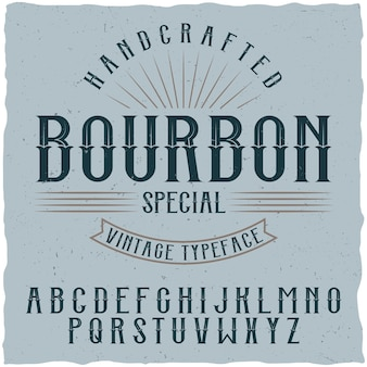Bourbon label font and sample label design