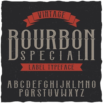 Bourbon label font and sample