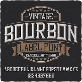Bourbon label typeface