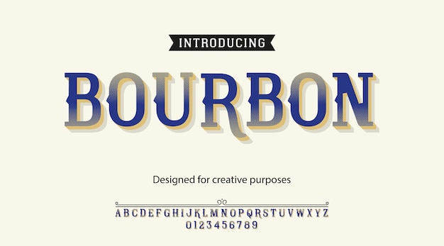 Bourbon typeface. font type with alphabet and numbers
