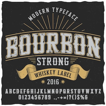 Bourbon whiskey typeface poster to use in any vintage style labels