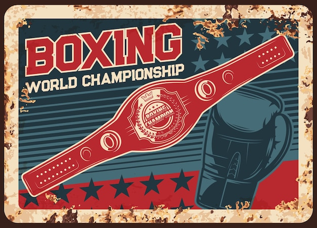 Boxing championship metal plate rusty, kickboxing or mma fight club retro poster