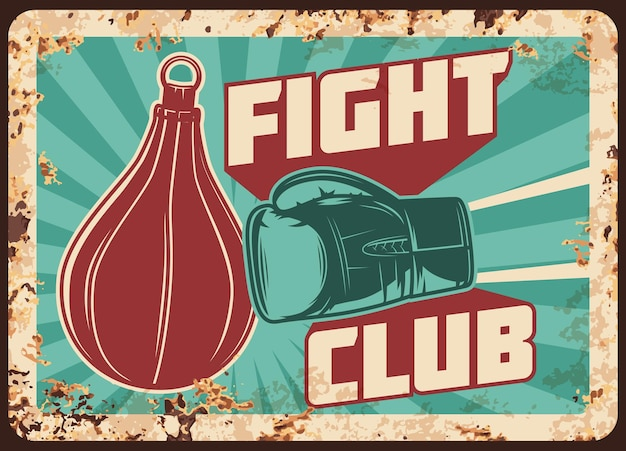 Boxing fight club metal rusty plate with box glove and hand punch