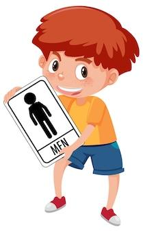 Мальчик держит туалетный знак, изолированные на белом фоне