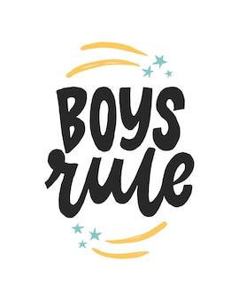 Boys rule lettering