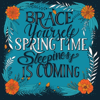 Brace yourself spring time sleepiness is coming