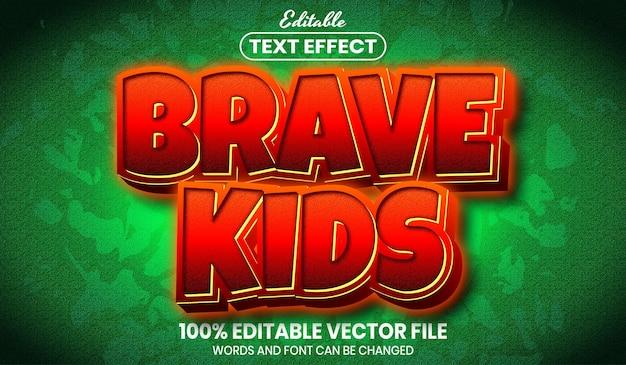 Текст смелых детей, редактируемый текстовый эффект стиля шрифта