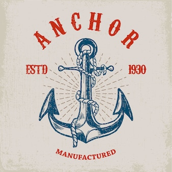 Brave sailor. hand drawn anchor on grunge background.  element for poster, card, t shirt.  illustration