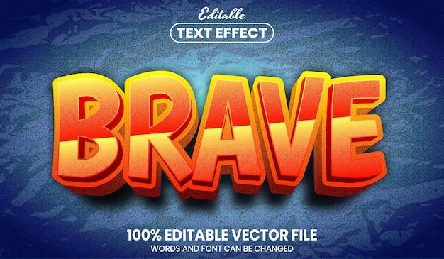 Brave text, editable text effect Premium Vector
