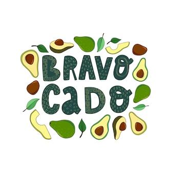 'bravocado' funny avocado quote