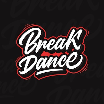 ブレイクダンス。チャンピオンシップやフェスティバルのブレイクダンススクールのための現代書道