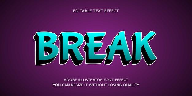 Break editable text effect