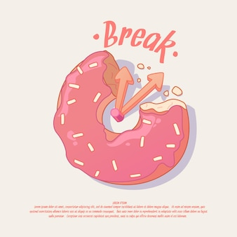 Break. illustration and poster idea for a cafe or office with a donut.